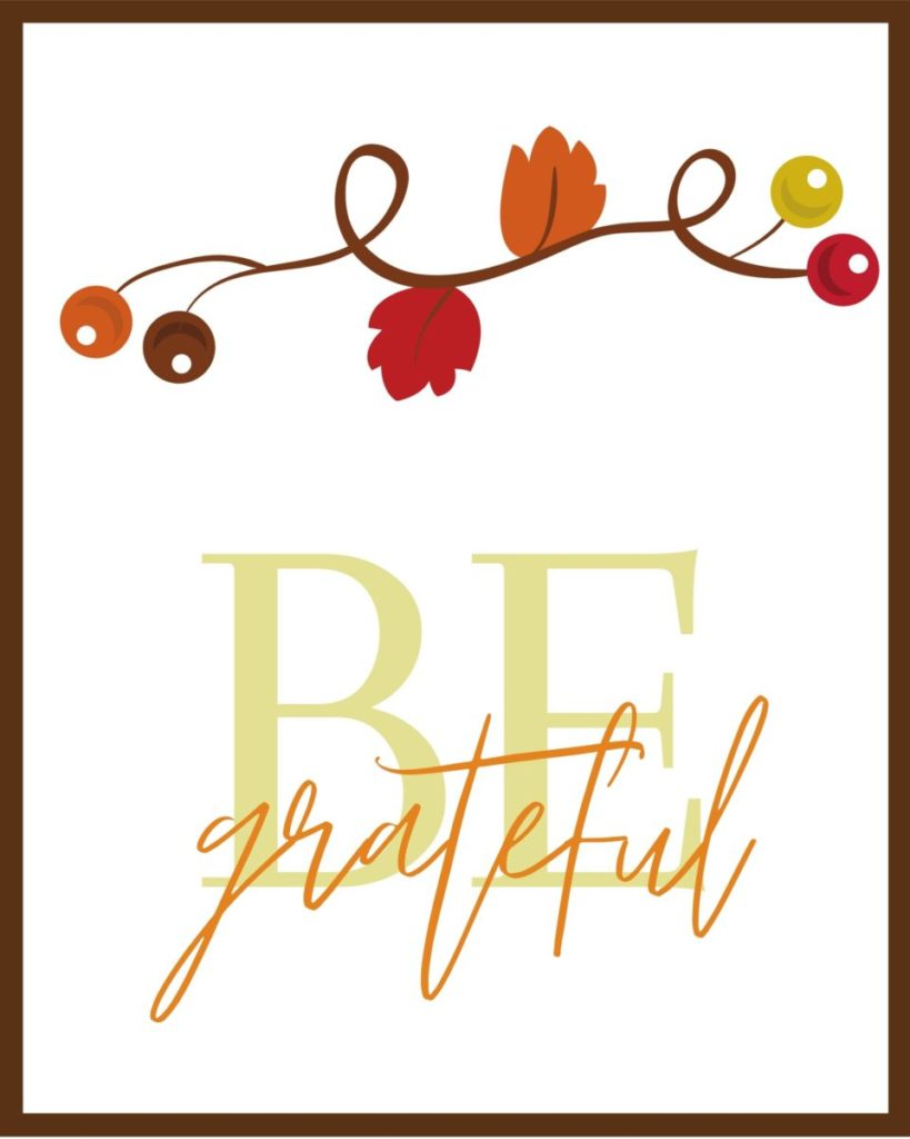 Be Grateful Free Printable